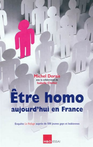 Couverture du livre : Etre homo aujourd'hui en France de Michel Dorais