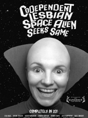 Affiche : Codependent Lesbian Space Alien Seeks Same