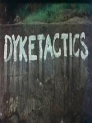 Affiche : DykeTactics