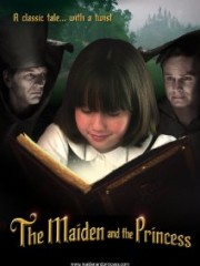 Affiche : The Maiden And The Princess