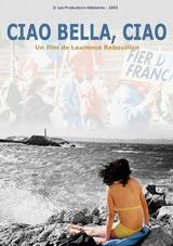 Affiche : Ciao Bella, Ciao