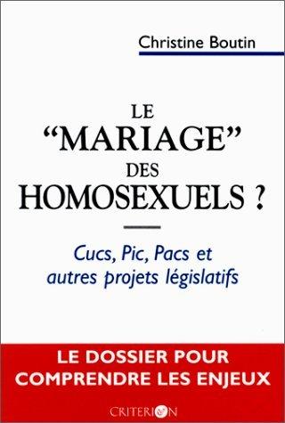 """Le """"Mariage"""" des Homosexuels ? de Christine Boutin"""