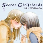 Secret Girlfriends de Milk Morinaga - Tome 1