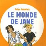 Le Monde de Jane - Tome 1 de Paige Braddock