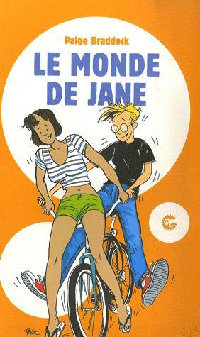 Couverture du livre : Le Monde de Jane – Tome 1 de Paige Braddock