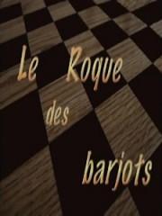 Affiche : Le Roque Des Barjots