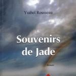 Souvenirs de Jade d'Ysabel Rousseau