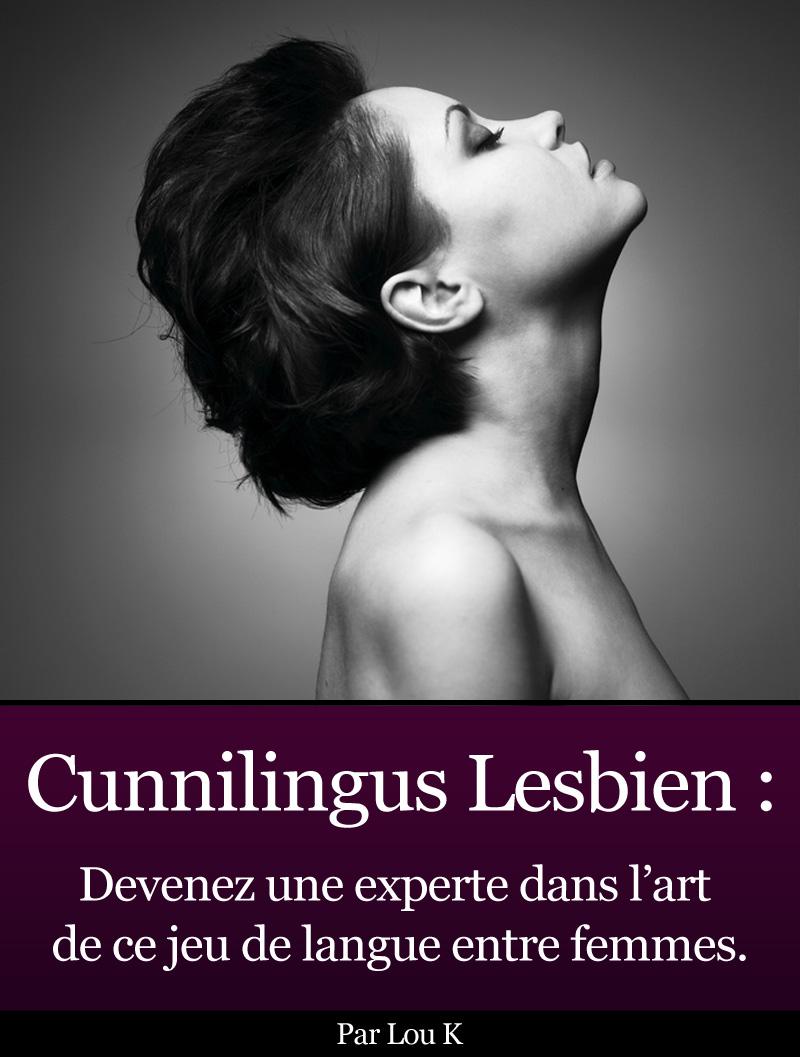 Cunnilingus Lesbien - Devenez une Experte de Lou K