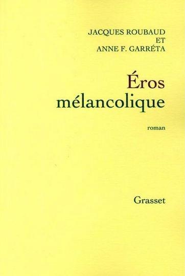 Couverture du livre : Eros Mélancolique d'Anne Garreta