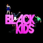 I'm Not Gonna Teach Your Boyfriend How To Dance With You des Black Kids