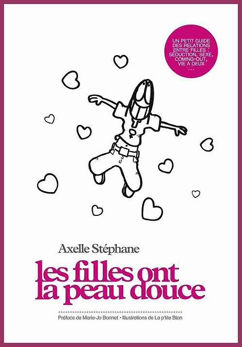 Couverture du livre : Les filles ont la peau douce d'Axelle Stéphane