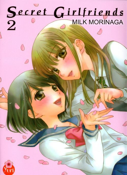 Couverture du livre : Secret Girlfriends de Milk Morinaga – Tome 2