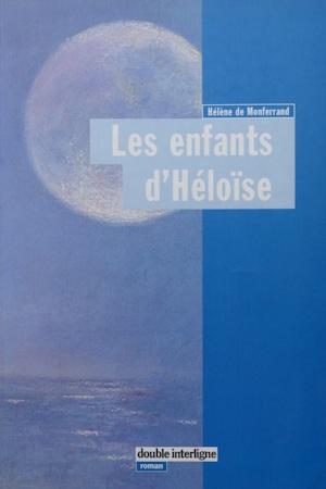 Les Enfants d'Héloïse d'Hélène de Monferrand
