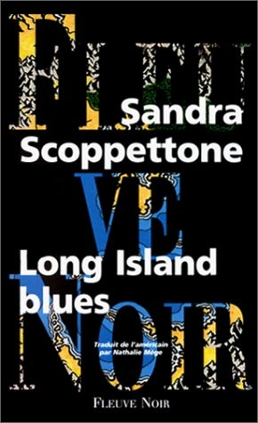 Couverture du livre : Long Island Blues de Sandra Scoppettone