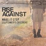 Make It Stop (September's Children) de Rise Against