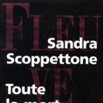 Toute la mort devant nous de Sandra Scoppettone