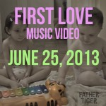 First Love de Father Tiger
