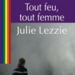 Tout Feu Tout Femme de Julie Lezzie
