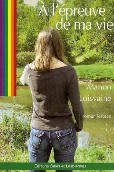 Couverture du livre : À l'Épreuve de ma Vie de Manon Loisvaine