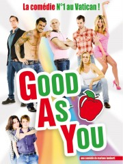Affiche : Good As You