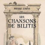 Les Chansons de Bilitis de Pierre Louÿs