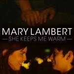 She Keeps Me Warm de Mary Lambert