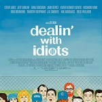 "Gina Gershon - Affiche Dealin"" with idiots"