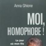 Moi, homophobe ! Anna Ghione