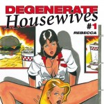 Degenerate Housewives tome 1 Rebecca