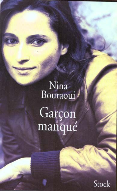 Couverture du livre : Garçon Manqué de Nina Bouraoui