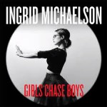 Girls chase boys d'Ingrid Michaelson