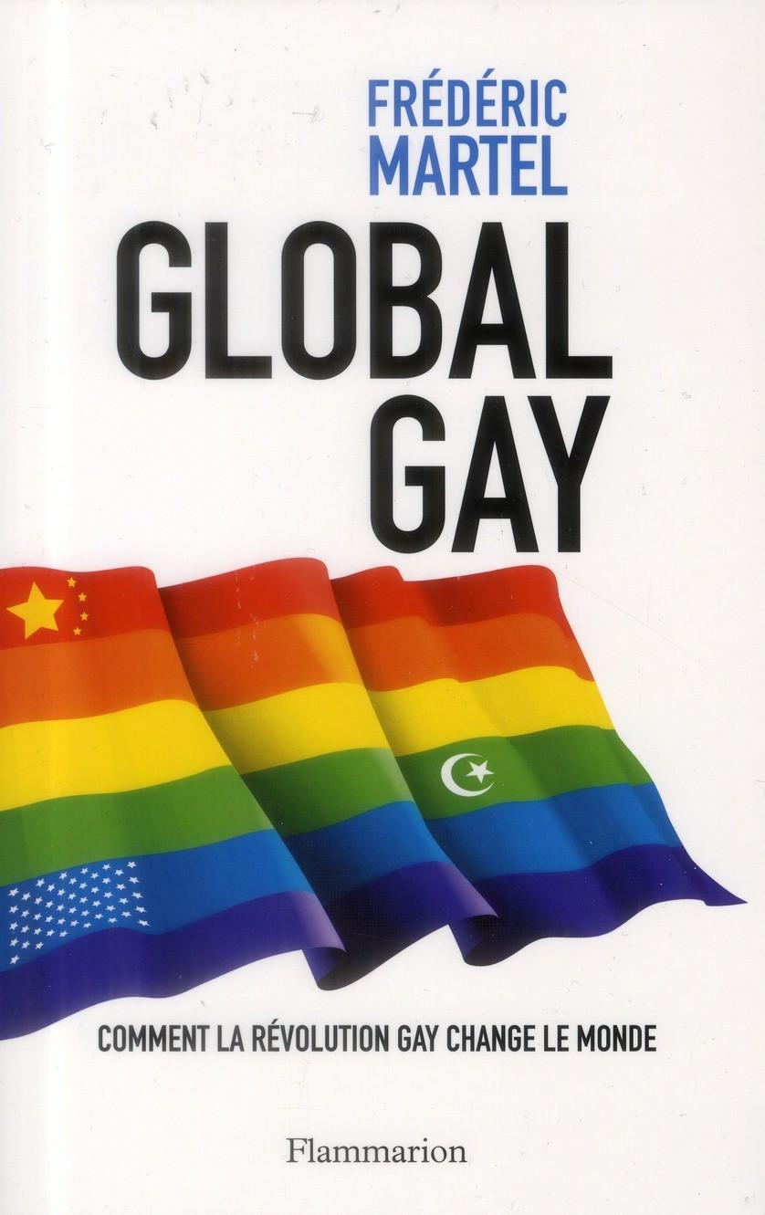 Couverture du livre : Global Gay de Frédéric Martel