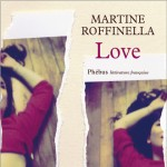 Love Martine Roffinella