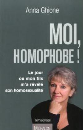 Couverture du livre : Moi, homophobe ! d'Annia Ghione