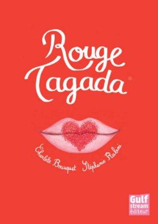 Rouge Tagada Charlotte Bousquet Stéphanie Rubini