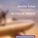 Un coin de paradis Jennifer Fulton