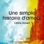 Une simple histoire d'amour Céline Ansart