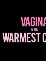 Affiche : Vagina Is the Warmest Color