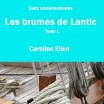 Les Brumes de Lantic Caroline Ellen