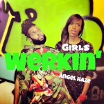 Werking girls Angel Haze