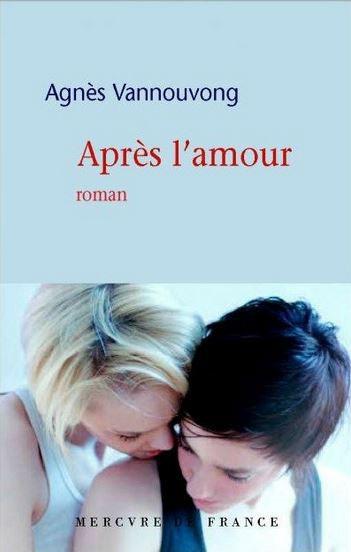 Couverture du livre : Après l'amour d'Agnès Vannouvong