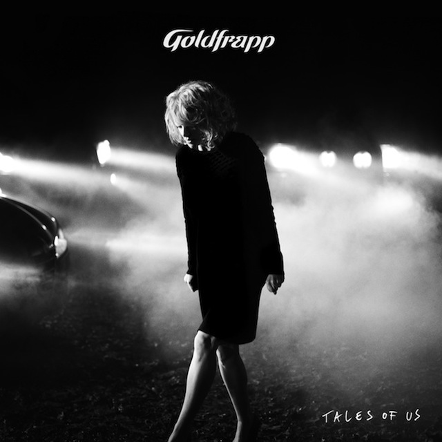 Goldfrapp - Tales of Us