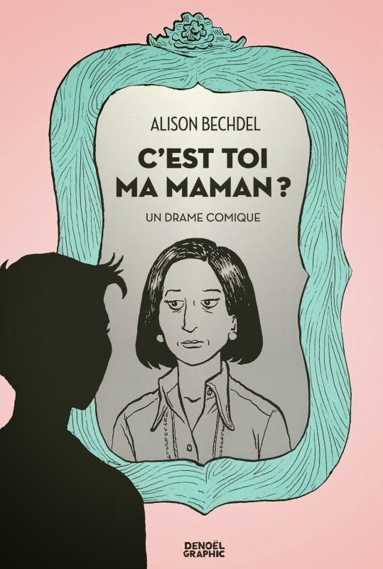 Couverture du livre : C'est toi ma maman ?  : Un drame comique d'Alison Bechdel