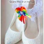Quatre filles et un mariage - Julie Lezzie