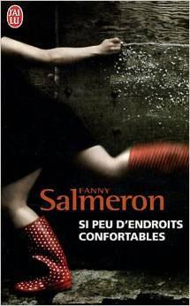 Couverture du livre : Si Peu d'Endroits Confortables de Fanny Salmeron