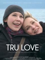 Affiche : Tru Love