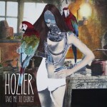 Take Me To The Church - Hozier