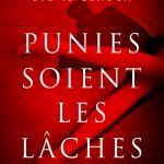 Punies soient les lâches - Sylvie Geroux