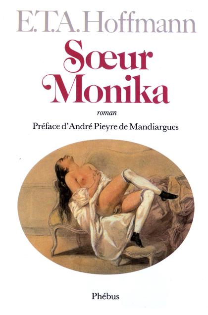 Couverture du livre : Sœur Monika d'E.T.A. Hoffmann