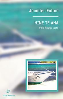 Couverture du livre : Hine Te Ana (Le Rivage Sacré)